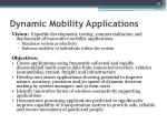 dynamic mobility applications1