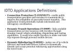 idto applications definitions