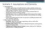 scenario 3 assumptions and elements