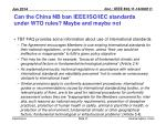 can the china nb ban ieee iso iec standards under wto rules maybe and maybe not