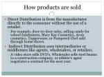 how products are sold