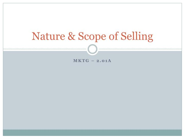 nature scope of selling n.