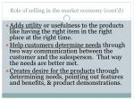 role of selling in the market economy cont d