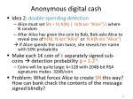 anonymous digital cash2