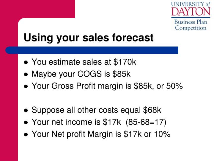 Using your sales forecast