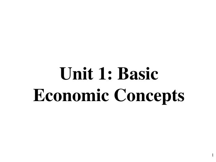 unit 1 basic economic concepts n.