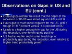 observations on gaps in us and eu cont