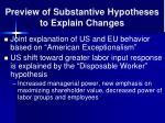preview of substantive hypotheses to explain changes