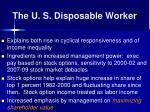 the u s disposable worker