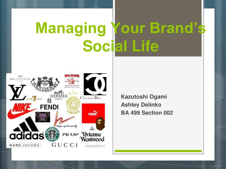 managing your brand s social life n.