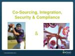 co sourcing integration security compliance