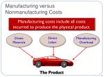 manufacturing versus nonmanufacturing costs