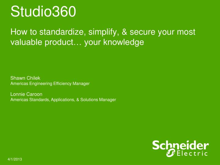 studio360 how to standardize simplify secure your most valuable product your knowledge n.