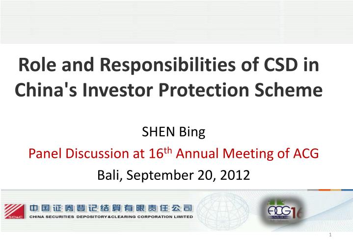 role and responsibilities of csd in china s investor protection scheme n.