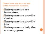 distinguish the role of the entrepreneur in business