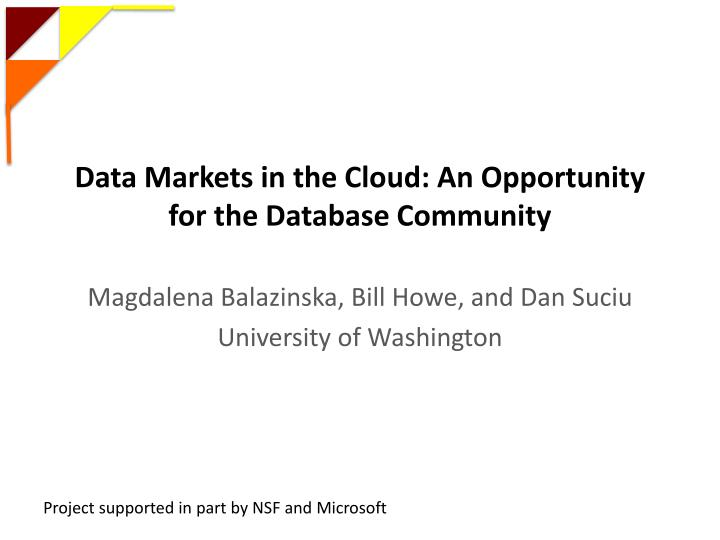 data markets in the cloud an opportunity for the database community n.