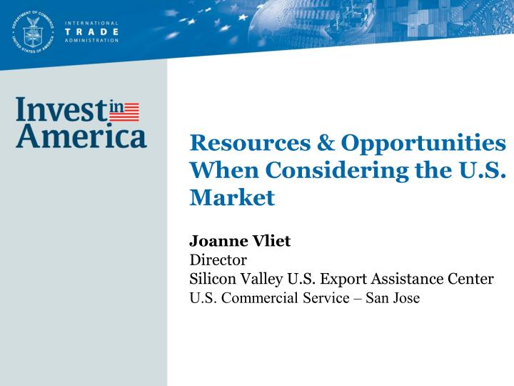 resources opportunities when considering the u s market n.