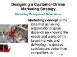 designing a customer driven marketing strategy7