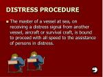 distress procedure