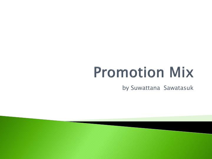 promotion mix n.