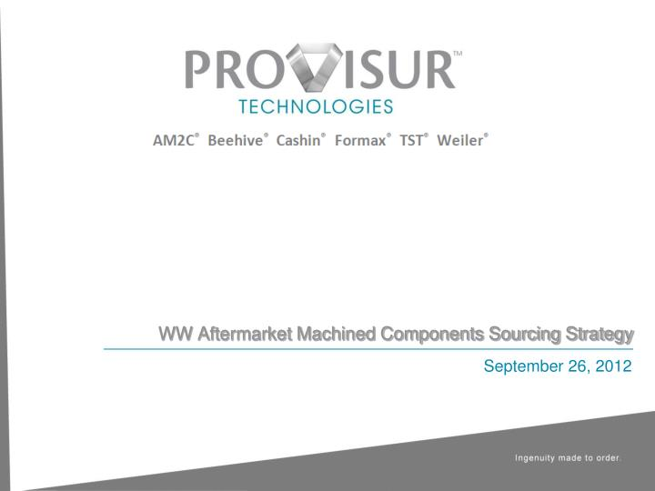 ww aftermarket machined components sourcing strategy n.