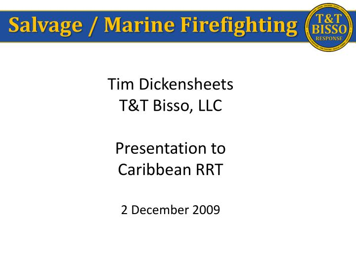 Salvage / Marine Firefighting