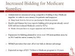 increased bidding for medicare supplies