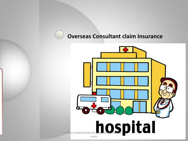 Overseas Consultant claim Insurance