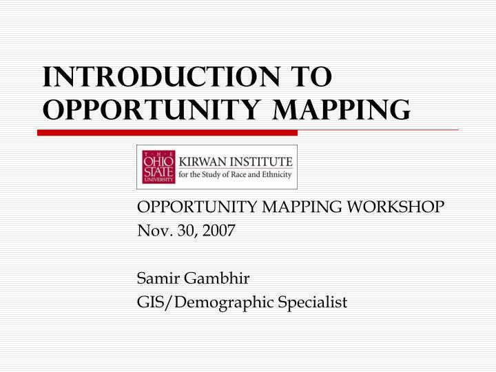 introduction to opportunity mapping n.
