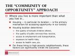the community of opportunity approach