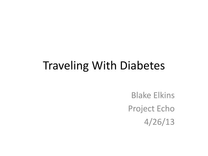 traveling with diabetes n.