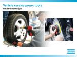 vehicle service power tools