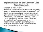 implementation of the common core state standards1