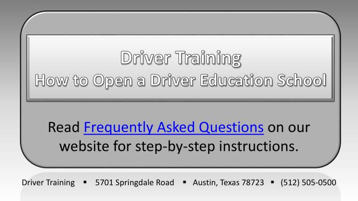 driver training how to open a driver education school n.