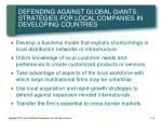defending against global giants strategies for local companies in developing countries
