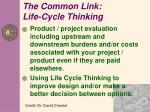 the common link life cycle thinking