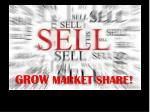 grow market share
