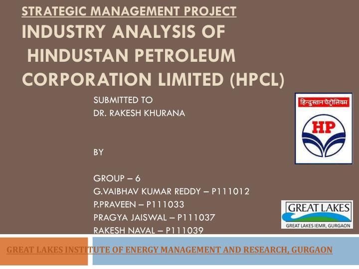 strategic management project industry analysis of hindustan petroleum corporation limited hpcl n.