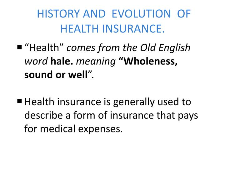 history and evolution of health insurance n.