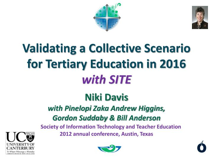 validating a collective scenario for tertiary education in 2016 with site n.