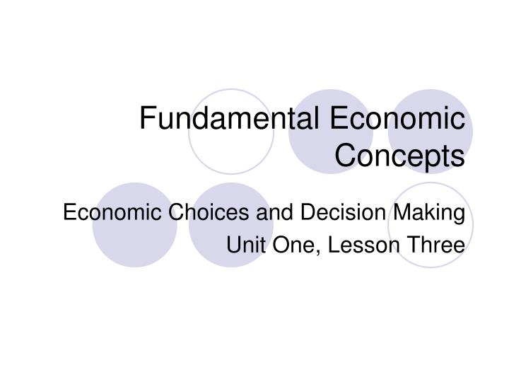fundamental economic concepts n.
