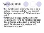 opportunity costs2