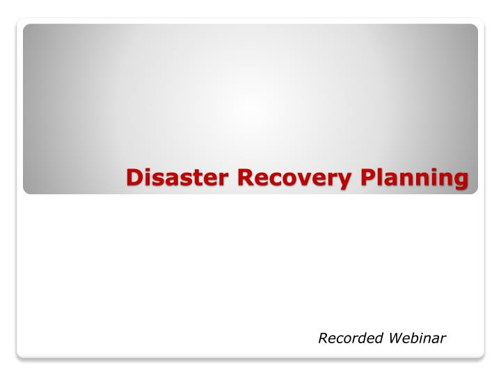 disaster recovery planning n.
