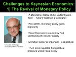 challenges to keynesian economics 1 the revival of monetary policy