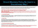 should monetary policy be used in a discretionary way1