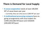 there is demand for local supply