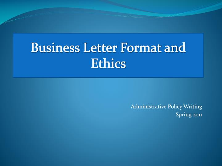 business letter format and ethics n.