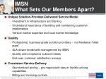 imsn what sets our members apart