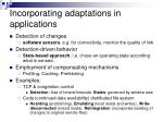 incorporating adaptations in applications