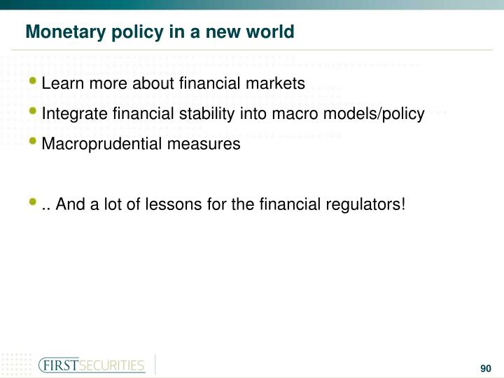 Monetary policy in a new world
